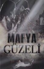 Mafya Güzeli by sudedmir