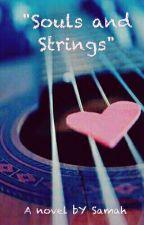 Souls and Strings. by SamahReshu