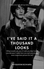 I've said it a thousand looks [JORGIARA]  by myqueenischiara