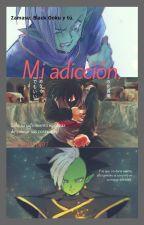Mi adicción (Zamasu, Black Goku y tú).  by Sayayin97