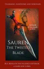 Sauren - The Twisted Blade by NightElflady