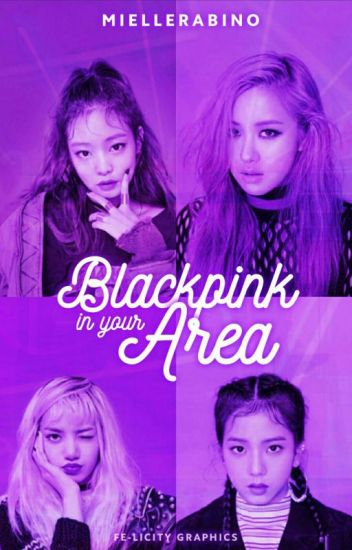 Blackpink blackpink in your area