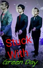 Stuck With Green Day by GreenDayDolan