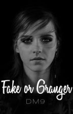 Fake or Granger by OneTrueDM9