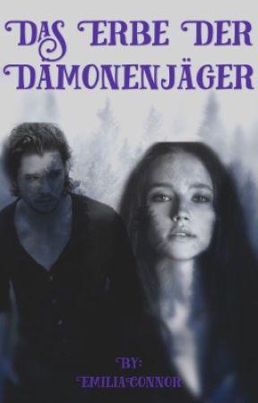 Das Erbe der Dämonenjäger by EmiliaConnor