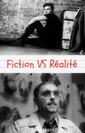 Fiction VS Réalité by loulitasos