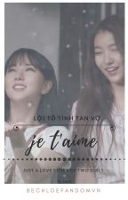 (GxG) Je T'aime [Wonha GFRIEND fanfic]  by geigirlsforlife