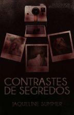 "Sombras de segredos (título antigo - ""Voyeur"") by JaqueSummer"