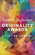 Originality Awards 2017 [CLOSED] by StoryAwards123