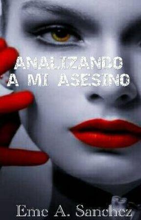 Analizando A Mi Asesino by AngelSanchez209