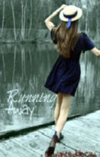 Running Away (A Greyson Chance Fan Fic) by unwantedpieces