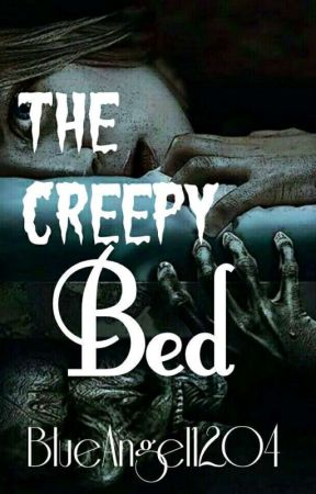 The creepy bed by The_secret_Angel_