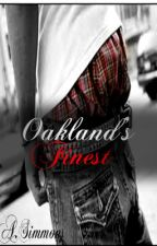 Oakland's Finest [UNEDITED] by Miss_Hoodnificent