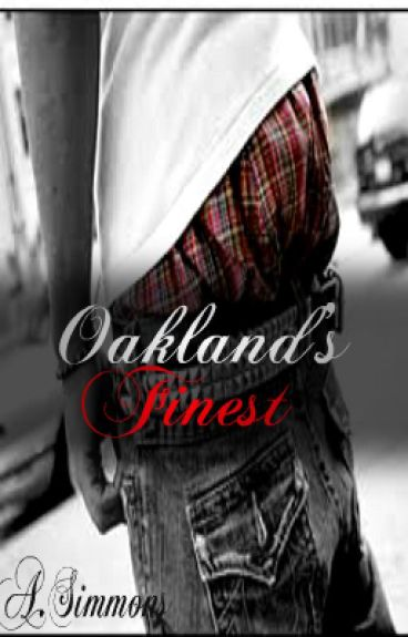Oakland's Finest [UNEDITED]
