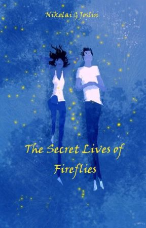 The Secret Lives of Fireflies by inadistantworld