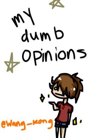 *✧ my opinions *✧ by wang_kong