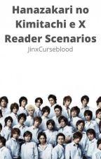 Hanazakari no Kimitachi e X Reader Scenarios by Curseblood17
