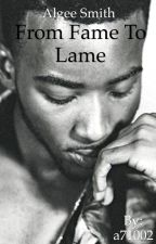 From Fame to Lame|Algee Smith Love Story by a71002