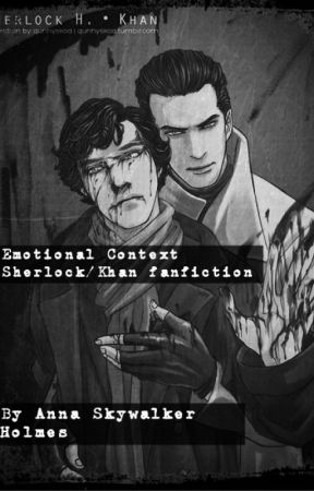 Emotional Context by AnnaSkywalkerHolmes