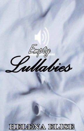 Empty Lullabies by Helenaelise