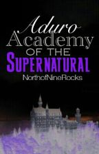 Aduro Academy of the Supernatural by NorthofNineRocks