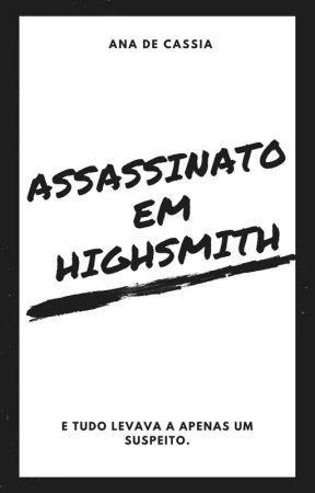 Assassinato em Highsmith by SrtHale