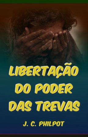 Libertação do Poder das Trevas by SilvioDutra0
