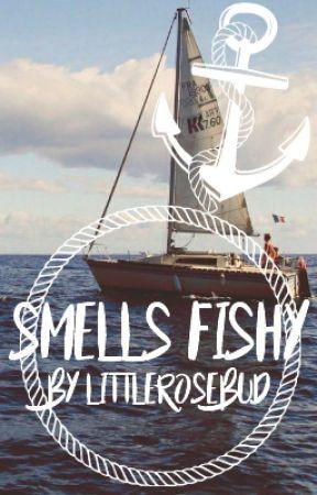 Smells Fishy... by xoxllamasdramasxox