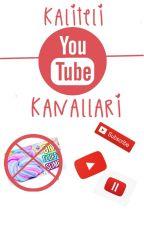 Kaliteli Youtube Kanalları by marvelismarvel