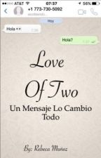 Love of two (Hayes Grier y tu) by user43764721