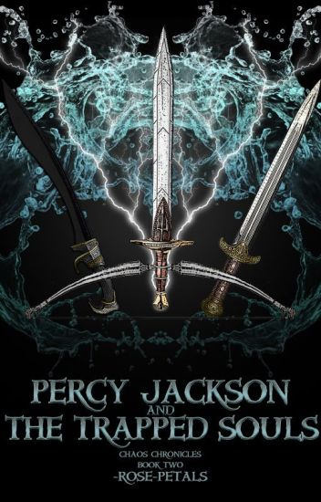 Percy Jackson, The Trapped Souls