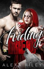 Riding Red - Alexa Riley - Fairytale Shifter 01 by CamilaFerreira900