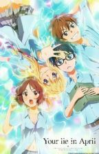 """Qoutes """" Your Lie In April """" ( 四月は君の嘘 )  by Alienell-"""