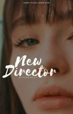 new director • hes by byttches
