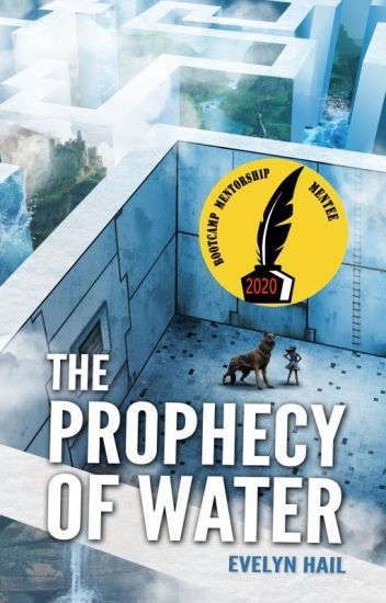 The Prophecy of Water ✔️ [#Wattys2018 Shortlist]