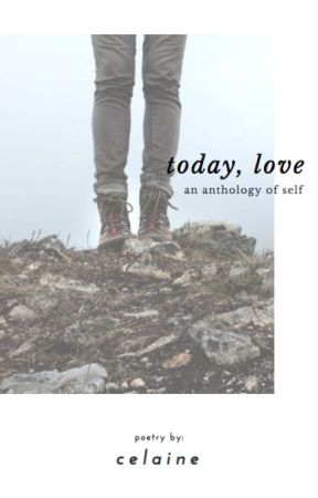 Today, Love: An Anthology of Self by e_llis