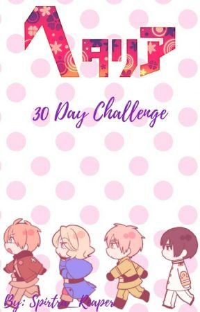 Hetalia 30 Day Challenge by Spirtra_Reaper