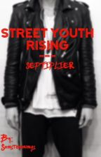 Street Youth Rising ~Septiplier~ by ItsSepticeyeSam