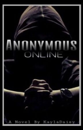 Anonymous Online by KaylaDaisy