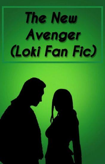 Becoming The New Avenger (Loki fan fiction) - Kayleigh - Wattpad