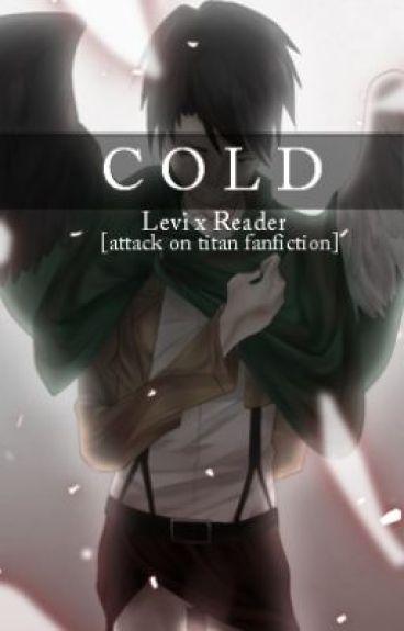 Levi x Reader | Cold