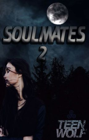 Soulmates 2. by LetsWriteSomeFF