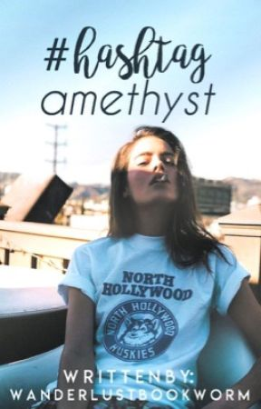 Hashtag Amethyst  by wanderlustbookworm