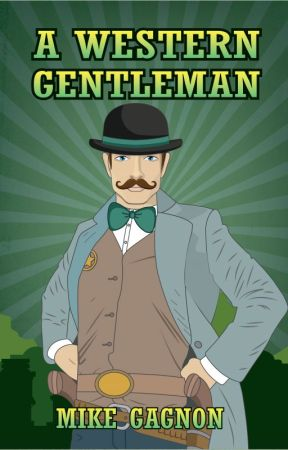 A Western Gentleman by MikeGagnon