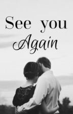 See you again. by DizzySc