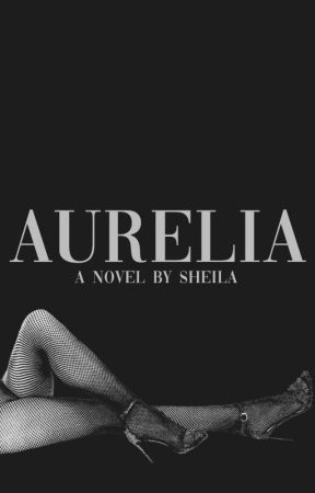 Aurelia by SheilaAuthor