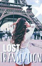 Lost In Translation  by spittake_originals