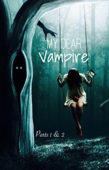 My Dear Vampire