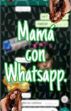 Mama Con WhatsapP by Karitaly
