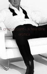 crisp accent- a fine dine erotica  by soyfather